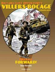 Britain's Lost Opportunity - Villers-Bocage Scenario Book