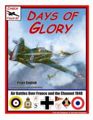 Days of Glory - Air Battles Over France and the Channel 1940