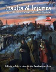 Insults & Injuries