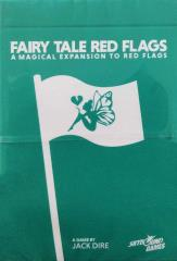Fairy Tale Red Flags - Red Flags Magical Expansion