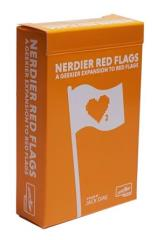 Nerdier Red Flags - A Geekier Expansion