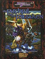 Faithful and the Forsaken, The