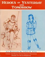 Heroes of Yesterday and Tomorrow