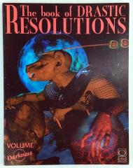Book of Drastic Resolutions, The #3 - Volume Darkness