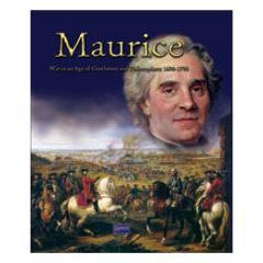 Maurice - War in an Age of Gentlemen and Philosophers, 1690-1790