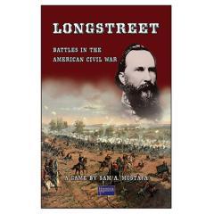 Longstreet - Battles in the American Civil War