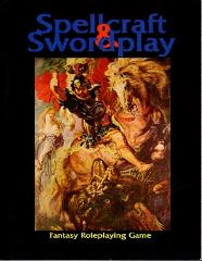 Spellcraft & Swordplay (1st Edition)