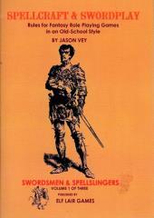 Volume 1 - Swordsmen & Spellslingers (1st Edition)