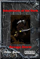 Inhabitants of the Dark - Savage Drow (Legend)
