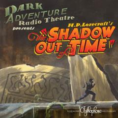 Shadow Out of Time, The