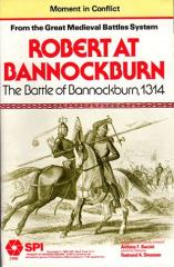 Moment in Conflict - Great Medieval Battles - Robert at Bannockburn