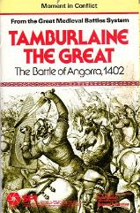 Moment in Conflict - Great Medieval Battles - Tamburlaine the Great