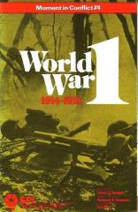 Moment in Conflict #4 - World War I