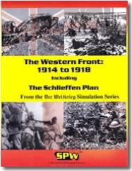 Western Front - 1914 to 1918 & The Schlieffen Plan (2nd Edition)