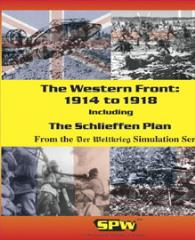 Western Front - 1914 to 1918 & The Schlieffen Plan (1st Edition)
