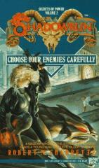 Secrets of Power #2 - Choose Your Enemies Carefully