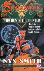 Who Hunts the Hunter