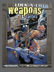 Lock-N-Load - Weapons & Tactics