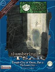 Slumbering Tsar Saga #5 - Temple-City of Orcus #2, The Lower City