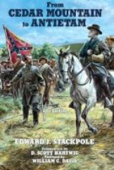 From Cedar Mountain to Antietam - A Civil War History (2nd Edition)