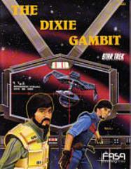 Dixie Gambit, The