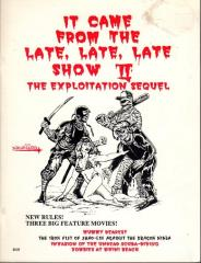 It Came From the Late, Late, Late Show II (1st Printing)