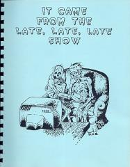 It Came From the Late, Late, Late Show I (1st Edition, 1st Printing)