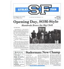 """#7 """"Opening Day, SOM-Style, Suderman - New Champ"""""""