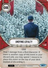 Undying Loyalty - Spirit of Rebellion #067