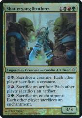 Shattergang Brothers (Oversized) (Foil)