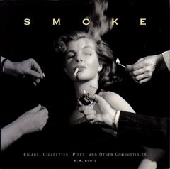 Smoke - Cigars, Cigarettes, Pipes, and Other Combustibles