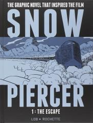 Snow Piercer Vol. 1 - The Escape