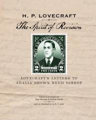Spirit of Revision, The - Lovecraft's Letters to Zealia Brown Reed Bishop