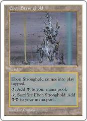 Ebon Stronghold (U)