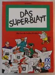 Super-Blatt, Das (Super Tabloids)