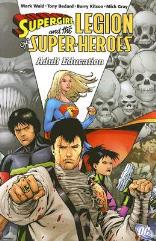 Supergirl and the Legion of Super-Heroes Vol. 4 - Adult Education