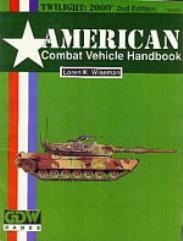American Combat Vehicle Handbook (2nd Edition)