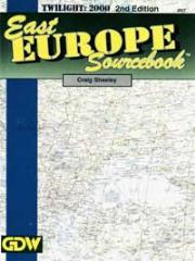 East Europe Sourcebook (2nd Edition)