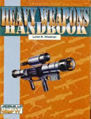 Heavy Weapons Handbook (2nd Edition)