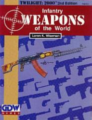 Infantry Weapons of the World (2nd Edition)