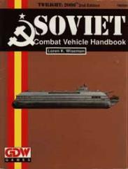 Soviet Combat Vehicle Handbook (2nd Edition)
