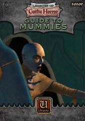 Leagues of Gothic Horror - Guide to Mummies