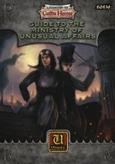 Leagues of Gothic Horror - Guide to the Ministry of Unusual Affairs