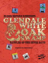 Blood Before Richmond - Glendale & White Oak Swamp