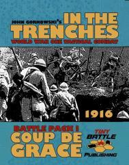 John Gorkowski's In The Trenches - Coup De Grace