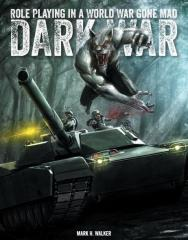 Dark War - Role Playing in a World War Gone Mad