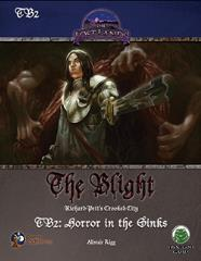 Blight, The #2 - Horror in the Sinks (Swords & Wizardry)