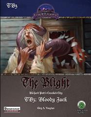 Blight, The #3 - Bloody Jack (Pathfinder)