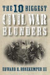 10 Biggest Civil War Blunders, The