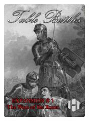 Table Battles Expansion #1 - War of the Roses